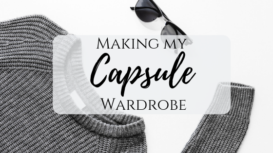 Making A Capsule Wardrobe